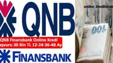 Photo of QNB Finansbank Online Kredi Başvuru 30 Bin TL 12-24-36 Ay