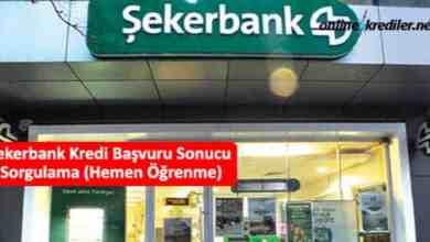 Photo of Şekerbank Kredi Başvuru Sonucu Sorgulama (Hemen Öğrenme)