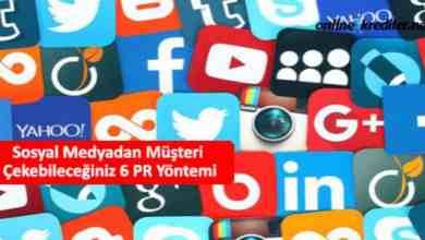 Photo of Sosyal Medyadan Müşteri Çekebileceğiniz 6 PR Yöntemi