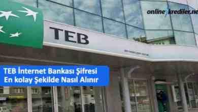 Photo of TEB İnternet Bankası Şifresi En kolay Şekilde Nasıl Alınır