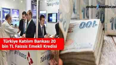 Photo of Türkiye Katılım Bankası 20 bin TL Faizsiz Emekli Kredisi