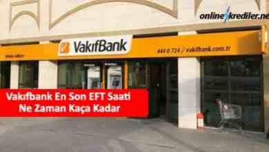 Photo of Vakıfbank En Son EFT Saati Ne Zaman Kaça Kadar