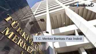 T.C. Merkez Bankasi Faiz indirdi