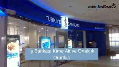 Photo of İş Bankası Kime Ait ve Ortaklık Oranları