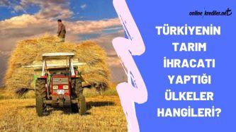 turkiyenin en cok tarim ihracati yaptigi ulkeler