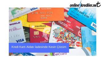Kredi Kartı Aidatı İadesinde Kesin Çözüm