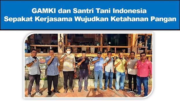 GAMKI dan Santri Tani Indonesia Sepakat Kerjasama Wujudkan Ketahanan Pangan