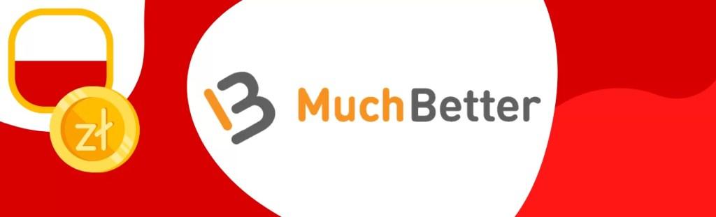 Poznaj sposób wpłacenia depozytu do kasyna - MuchBetter i sprawdź, które kasyno akceptuje tę metodę.