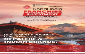 NEPAL-INDIA FRANCHISE INVESTMENT EXPO AND CONCLAVE SLATED ON MAY 15