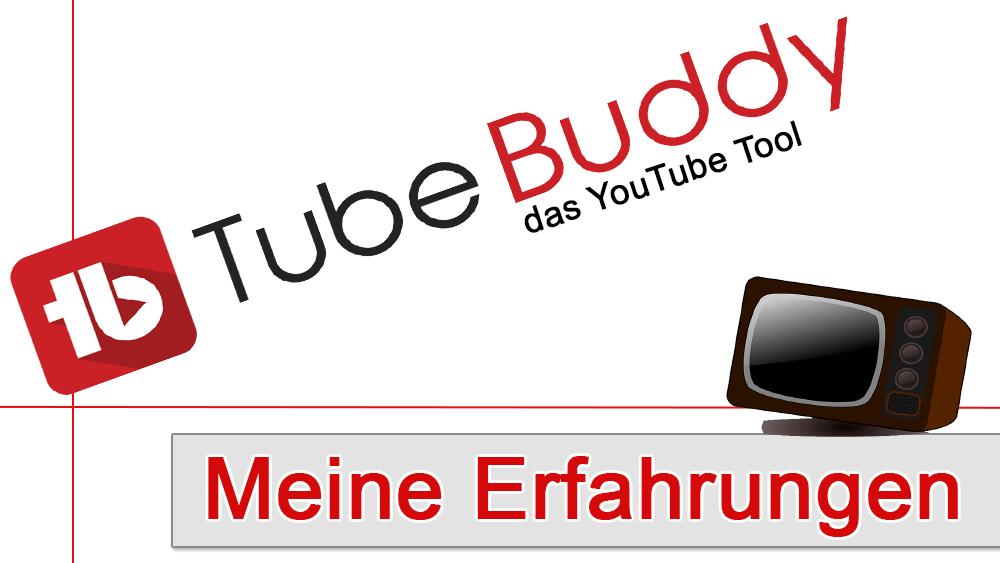 Tubebuddy – Das YouTube Tool! Meine Erfahrungen!