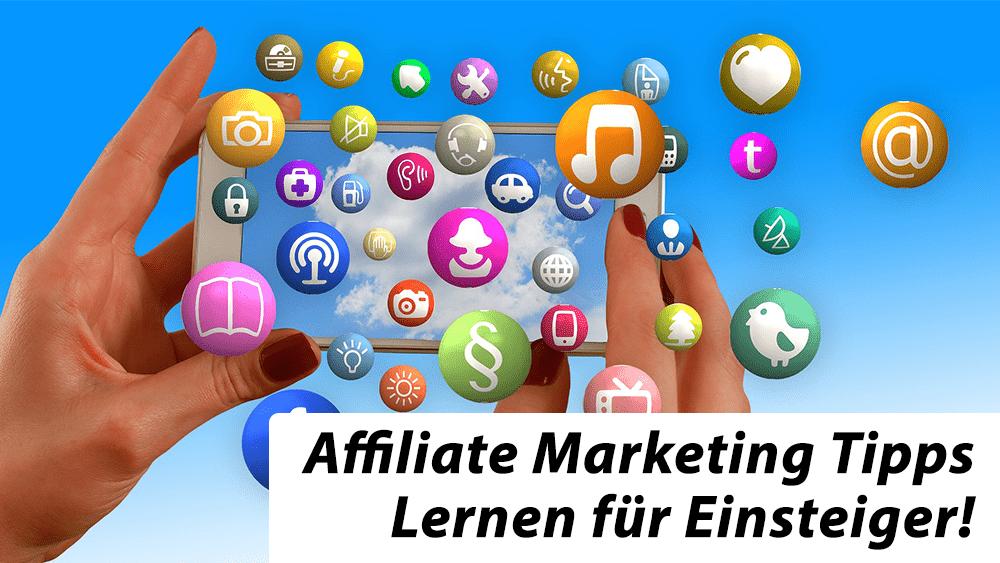 Affiliate Marketing Tipps – Lernen für Einsteiger!