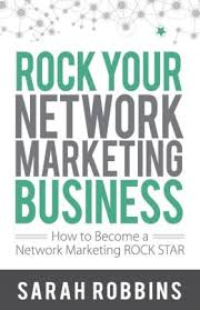 sarah robbins rock your network marketing business