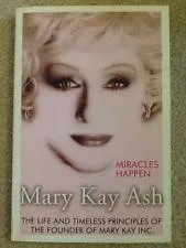 miracles happen mary kay