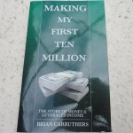 Making My First Ten Million by Brian Carruthers – Book Review