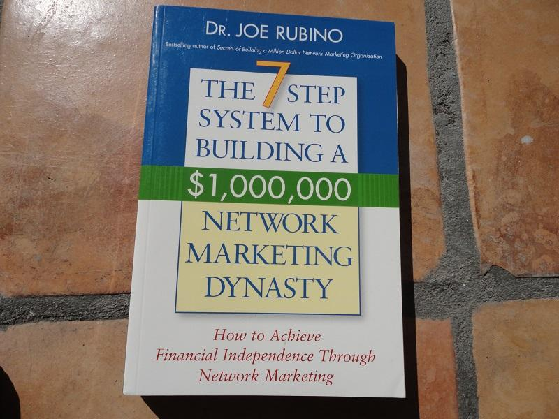 The top 43 mlm books of all time must read network marketing books joe rubino book 24 the 7 step system to building a 1000000 network marketing dynasty how to achieve financial independence through network marketing malvernweather Gallery