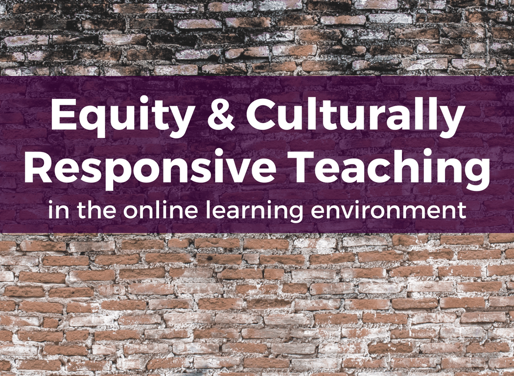 Course Image: Equity & Culturally Responsive Teaching in the Online Learning Environment