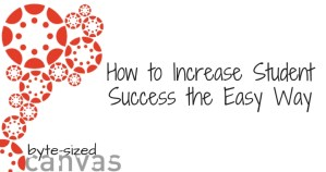How to increase student success the easy way