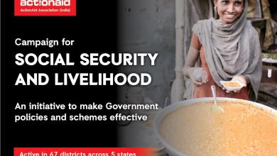 Campaign for Social Security and Livelihood launched by ActionAid Association in 67 districts of 5 states