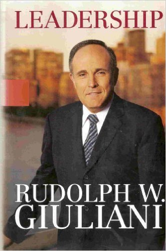 Leadership, by Rudolph Giuliani