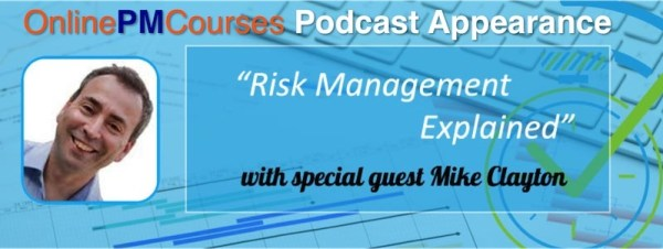 OnlinePMCourses Risk Management Explained Podcast