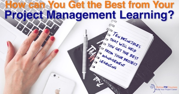 How to Get the Best from Your Project Management Learning