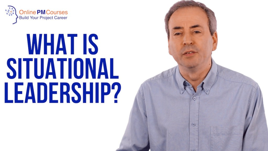 What is Situational Leadership?