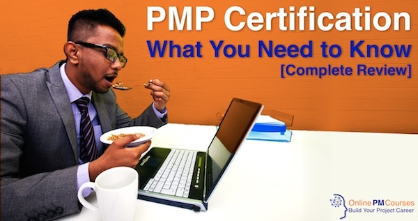 PMP Certification - What you need to know