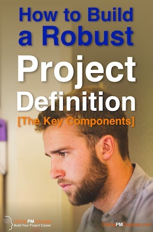 How to Build a Robust Project Definition