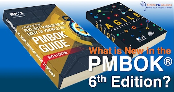 What is New in the PMBOK 6th Edition?