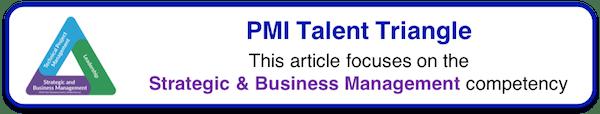 PMI Talent Triangle - Strategic & Business Management