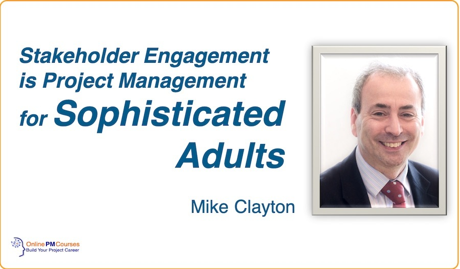 Stakeholder Engagement - Mike Clayton