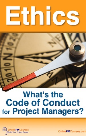 Ethics - What's the Code of Conduct for Project Managers?