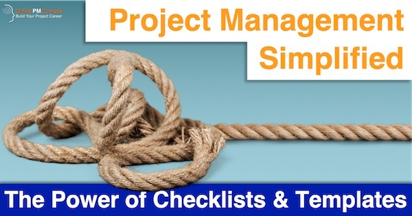 Project Management Simplified: The Power of Checklists and Templates