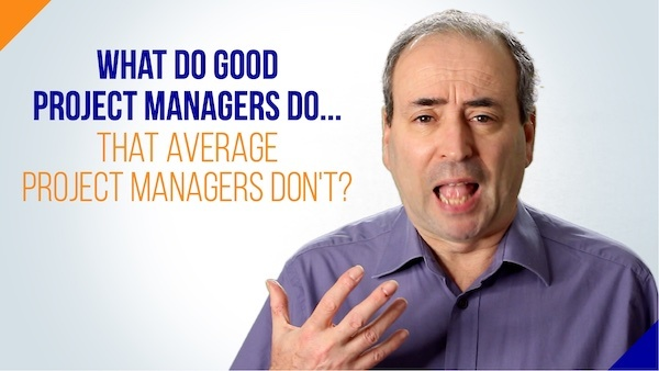 What do Good Project Managers do that Average PMs Don't? | Video