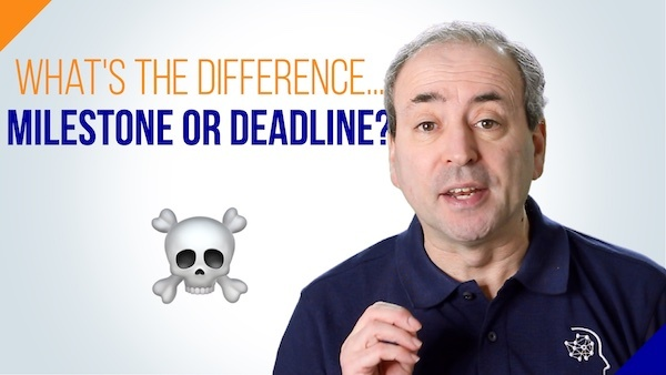 Milestone or Deadline? What's the Difference?
