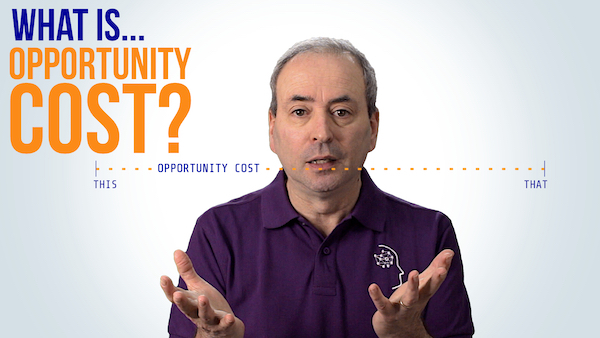 What is Opportunity Cost? | Video