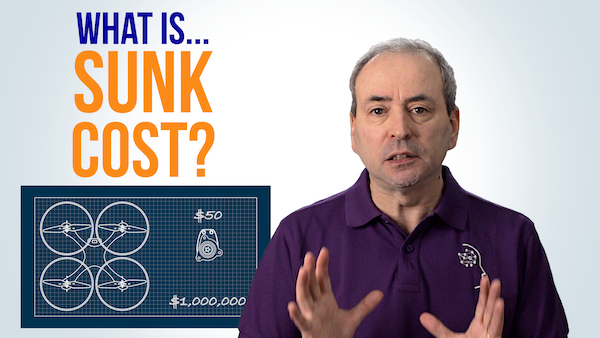 What is Sunk Cost? ...and the Sunk Cost Fallacy? | Video