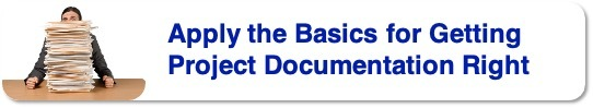 Apply the Basics for Getting Project Documentation Right