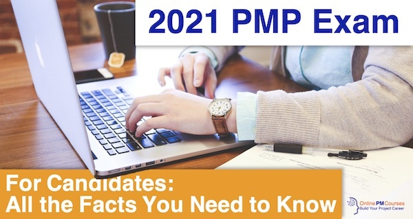 2021 PMP Exam: For Candidates - All the Facts You Need to Know