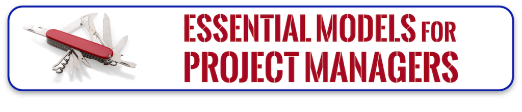 Essential Models for Project Managers