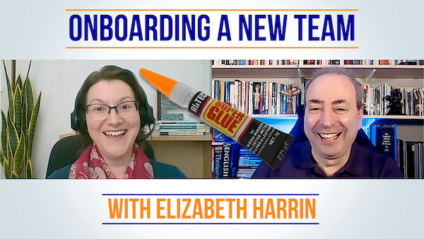 Onboarding a New Team with Elizabeth Harrin