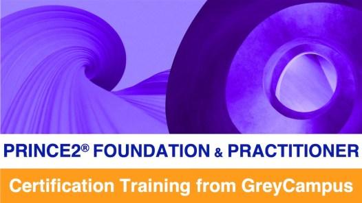 GreyCampus PRINCE2 Foundation & Practitioner Training