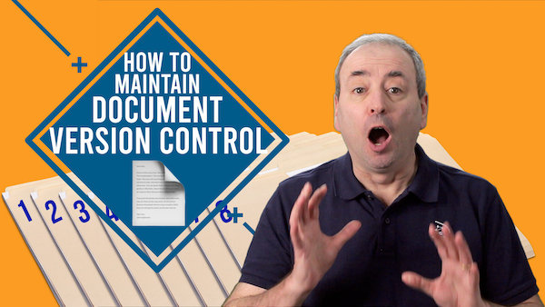 How to Maintain Document Version Control on Your Project | Video
