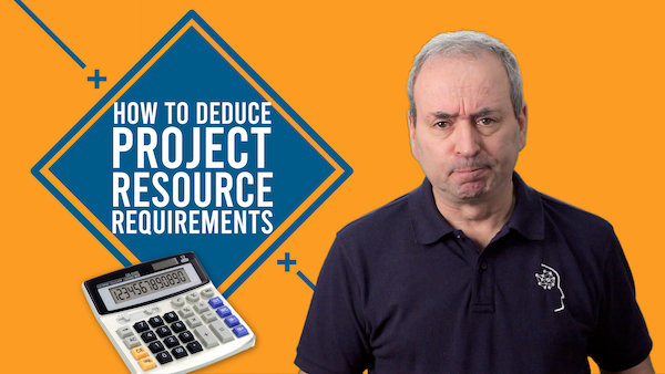 How to Deduce Project Resource Requirements | Video