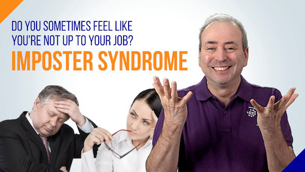 Imposter Syndrome: Do you sometimes feel you're not up to the job?   Video
