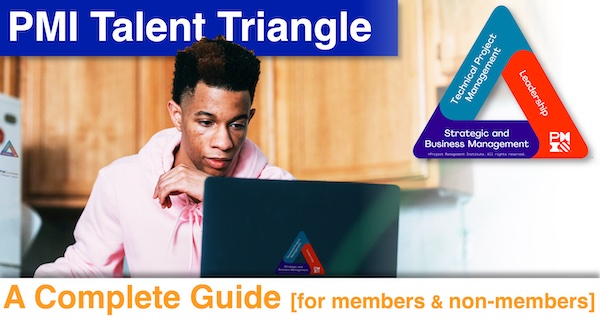 PMI Talent Triangle- A Complete Guide [for members and non-members]