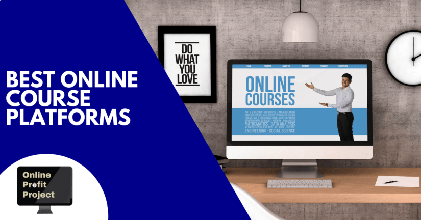 Best Online Course Platforms to Create Your Course (2021)