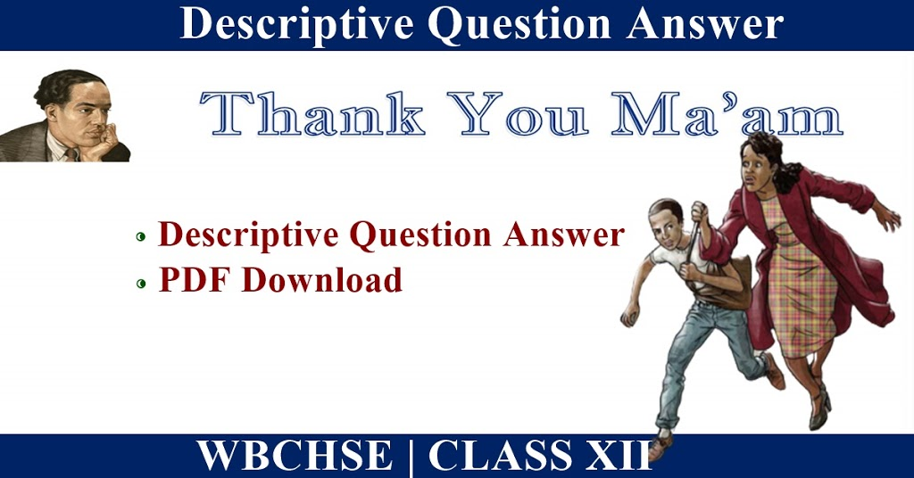 Thank You Ma'am Question Answer| Justification of Title | Character of Mrs Jones | PDF Download
