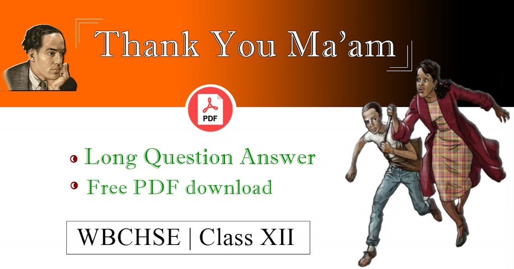 Thank You Ma'am Questions and Answers PDF