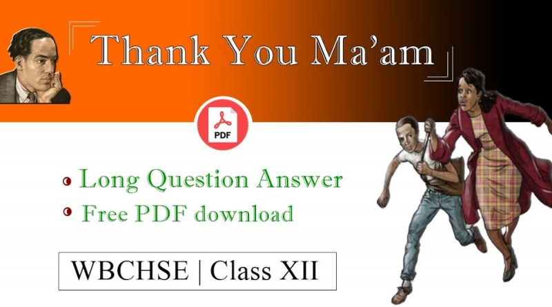 Thank You Ma'am Question Answer